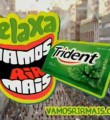 Link toMúsica Comercial Trident - Relaxa, vamos rir mais
