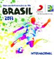 Link toSony Music Brasil lançou coletâneas Copa das Confederações Brasil 2013