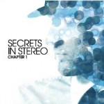 Secrets In Stereo - Chapter 1 - Free download