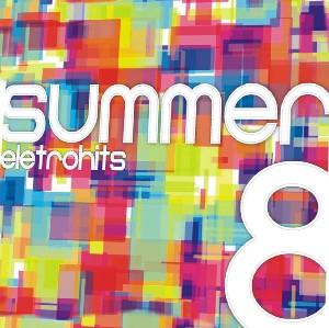 Summer EletroHits 8 - 2012